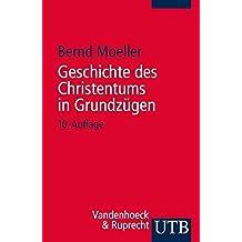 Geschichte des Christentums in Grundzügen