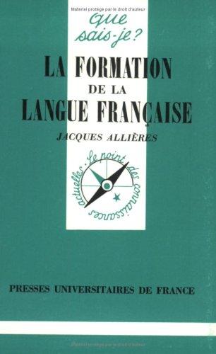 La formation de la langue française, 3e édition