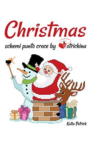 Christmas: schemi punto croce by Potrichina (Italian Edition)