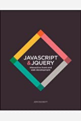 JavaScript and JQuery: Interactive Front-End Web Development Paperback