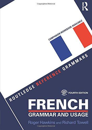 French Grammar and Usage (Routledge Reference Grammars) par Roger Hawkins