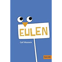 Eulen: Roman (Gulliver)