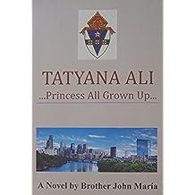 TATYANA ALI ... Princes All Grown Up ... (English Edition)