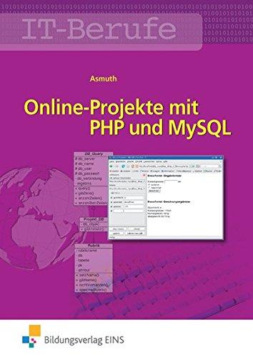 IT-Berufe: Online-Projekte mit PHP und MySQL: Schülerband