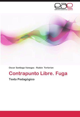 Contrapunto Libre. Fuga por Oscar Santiago Vanegas