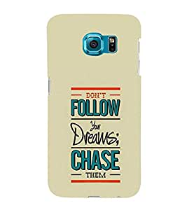 Don't Follow Your Dreams 3D Hard Polycarbonate Designer Back Case Cover for Samsung Galaxy S6 Edge+ G928 :: Samsung Galaxy S6 Edge Plus G928F
