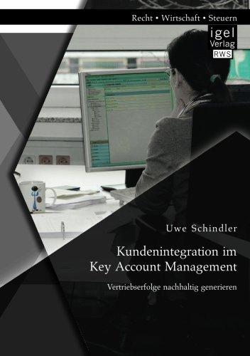 Kundenintegration im Key Account Management: Vertriebserfolge nachhaltig generieren