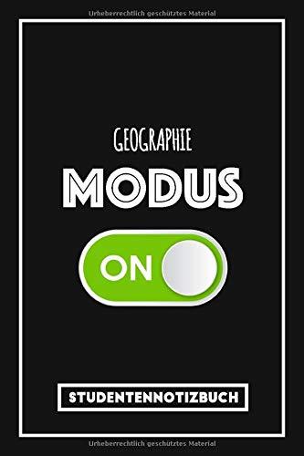 Studentennotizbuch Geographie: Lustiges Notizbuch für Geographie Studenten - Studium-Modus an! | Tagebuch oder Studienplaner | Liniertes Notizbuch mit 120 Seiten