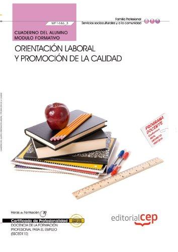 Cuaderno del alumno Orientación laboral y promoción de la calidad. Certificados de profesionalidad. Docencia de la formación profesional para el empleo