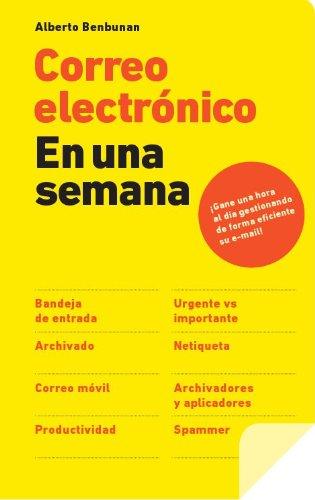 Correo electrónico en una semana por Alberto Benbunan