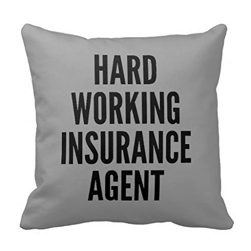 GONIESA New Hard Working Insurance Agent Throw Pillow Cover Stylish,Decorative,Unique,Cool,Fun,Funky Beauty POP 16x16 Inch/40cmx40cm Agent 18 Clear Case
