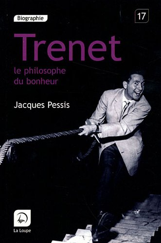 Trenet Le Philosophe Du Bonheur [Pdf/ePub] eBook
