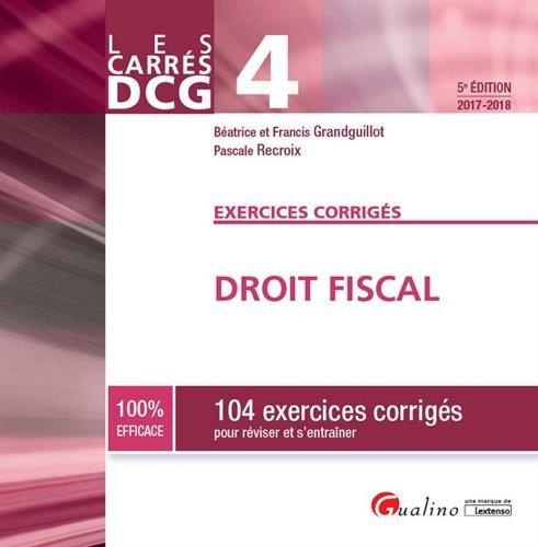 Droit fiscal DCG 4 : Exercices corrigés