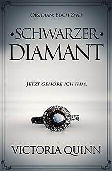 Schwarzer Diamant (Obsidian 2) von [Quinn, Victoria]
