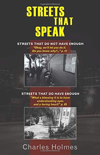 Streets That Speak: Streets That Do Not Have Enough and Streets That Do Have Enough