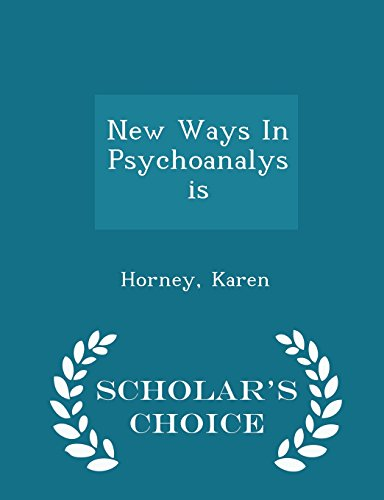 New Ways In Psychoanalysis - Scholar's Choice Edition