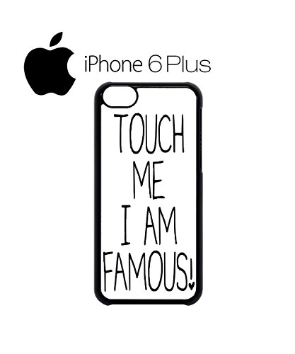 Touch Me I am Famous Swag Mobile Phone Case Back Cover Hülle Weiß Schwarz for iPhone 6 White Weiß