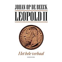 Leopold II: Het hele verhaal
