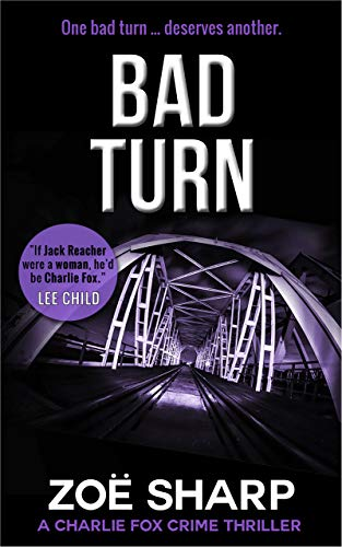 BAD TURN: #13: Charlie Fox crime mystery thriller series by [Sharp, Zoe]