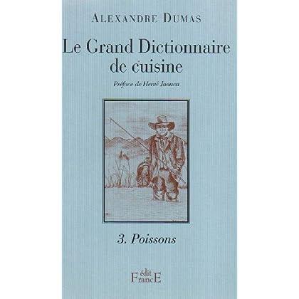 Le Grand Dictionnaire de cuisine, tome 2 : Viandes et légumes