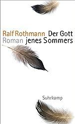 Der Gott jenes Sommers: Roman