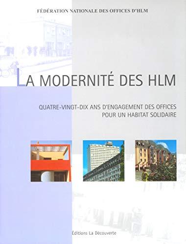 La modernité des HLM : Quatre-vingt-dix ans de construction et d'innovations par Roger-Henri Guerrand