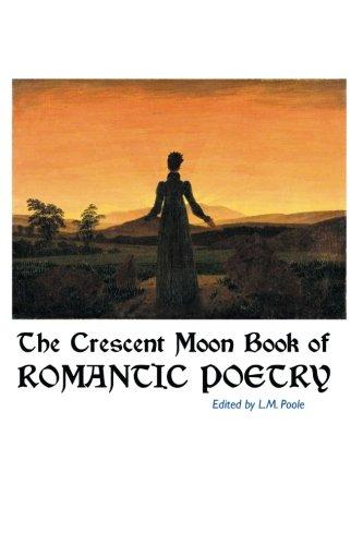 the-crescent-moon-book-of-romantic-poetry-british-poets