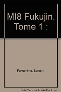 Mi-8 Fukujin Edition simple Tome 1