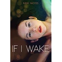 If I Wake (English Edition)