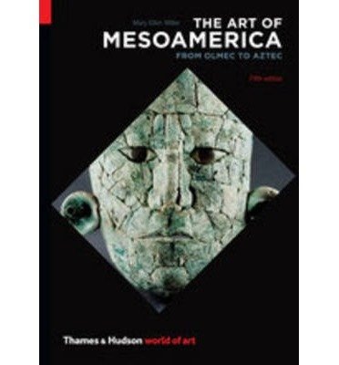 The Art of Mesoamerica: From Olmec to Aztec (World of Art) (Paperback) - Common