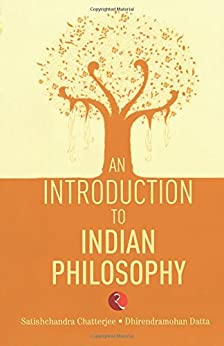 An Introduction to Indian Philosophy by [Chatterjee, Satishchandra, Datta, Dhirendramohan]