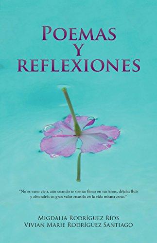 Poemas Y Reflexiones por Migdalia Rodríguez Rios