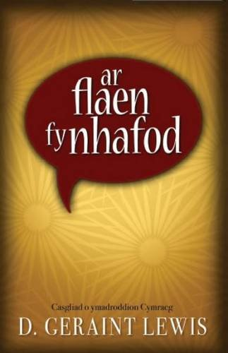 Ar Flaen fy Nhafod - Casgliad o Ymadroddion Cymraeg