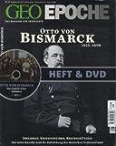 GEO Epoche Nr - 52/2011: Otto von Bismarck 1815-1898 (mit DVD) -
