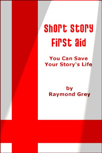 Short Story First Aid: How to Save Your Story's Life (English Edition)