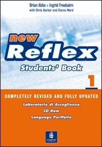 New reflex. Student's book-Workbook. Volume unico. Per le Scuole superiori. Con CD Audio. Con CD-ROM