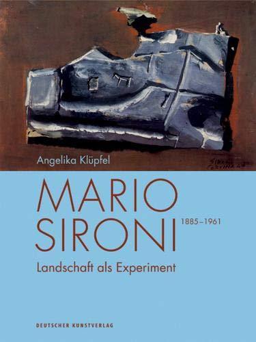 Mario Sironi (1885–1961): Landschaft als Experiment (Kunstwissenschaftliche Studien, Band 196)