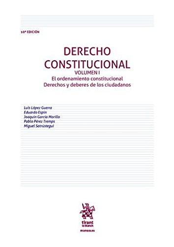 Derecho Constitucional Volumen I 10ª Edición 2016 (Manuales de Derecho Constitucional)