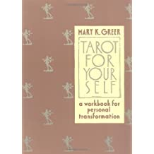 Tarot for Yourself: A Workbook for Personal Transformation