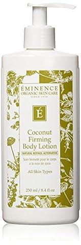 Eminence Organics Coconut Firming Body Lotion, 8.4 fl. Ounce by Eminence [Beauty] (English Manual)