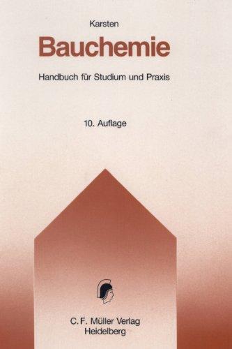Bauchemie: Handbuch für Studium und Praxis