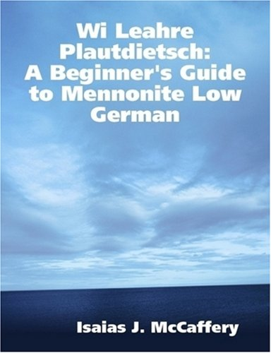 wi-leahre-plautdietsch-a-beginners-guide-to-mennonite-low-german