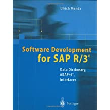 Software Development for SAP R/3. : Data Dictionary, ABAP/4, Interfaces, With diskette