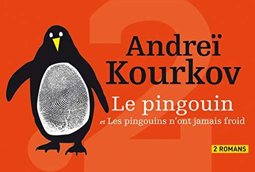 Le Pingouin. suivi de Les pingouins n'ont jamais froid