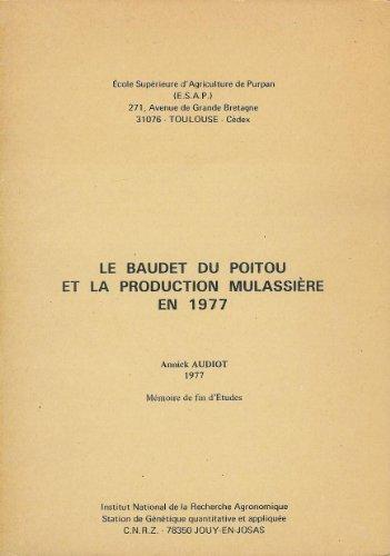 Le Baudet du Poitou et la production mulassière en 1977 par Annick Audiot
