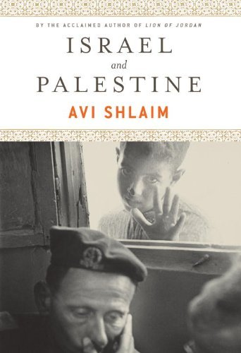 Israel and Palestine: Reappraisals, Revisions, Refutations by Avi Shlaim (2009-09-07)