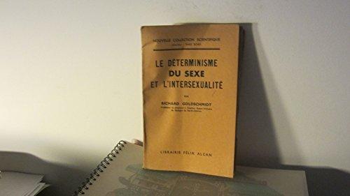 le-dterminisme-du-sexe-et-l-39-intersexualit-nouvelle-collection-scientifique
