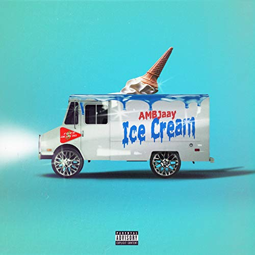 Ice Cream [Explicit]