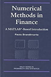 [(Numerical Methods in Finance : A MATLAB-based Introduction)] [By (author) Paolo Brandimarte] published on (October, 2001)
