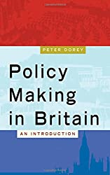 Policy Making in Britain: An Introduction